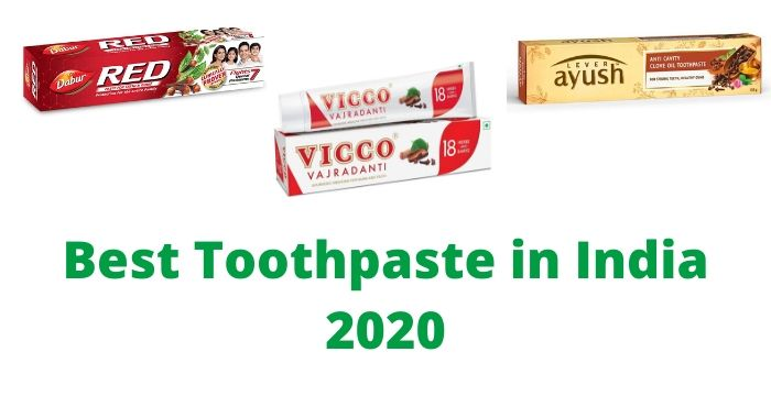 Best Toothpaste in India