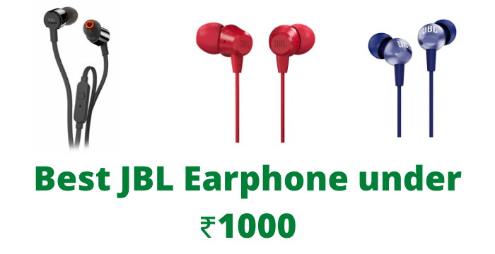 Best JBL Earphones Buy Under 1,000 in India 2021